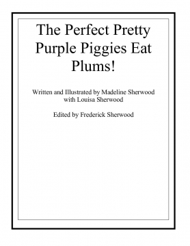 The Purple Perfect Piggies Eat Plums