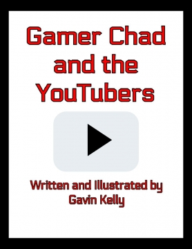 Gamer Chad and the YouTubers