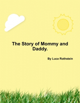 The Story of Mommy and Daddy