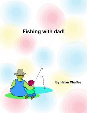 Fishing with dad!