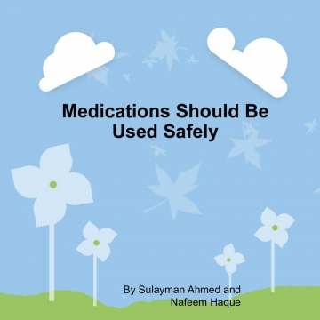 Medication Should Be Used Safely