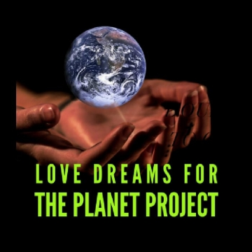 Love Dreams for The Planet