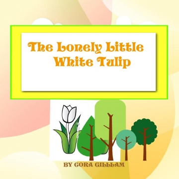 The Lonely Little White Tulip