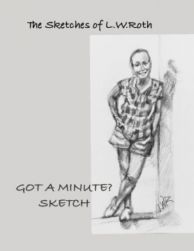 Got A Minute? Sketch