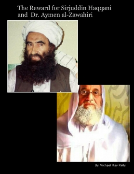 The Reward for Sirjuddin Haqqani and Dr. Ayman Aal-Zawahiri