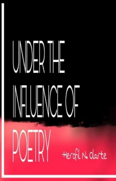 Under The Influence Of Poetry