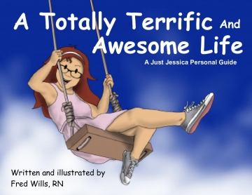 A Totally Terrific And  Awesome Life
