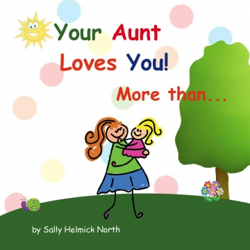 Your Aunt Loves You....More than...