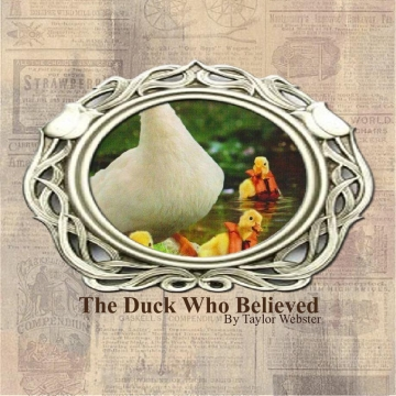 The Duck Who Believed