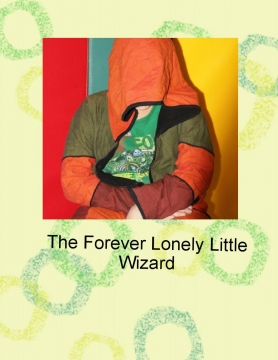 The Forever Lonely Little Wizard