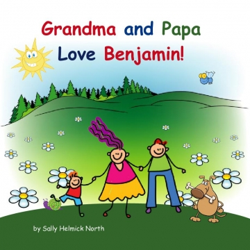 Grandma and Papa Love Benjamin!