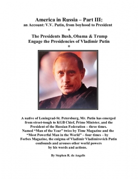 America in Russia - Part III - An Account: V.V. Putin, from boyhood to President