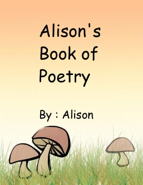 Alison's Book of Poetry