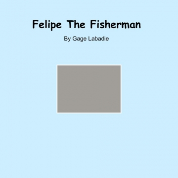 Felipe The Fisherman