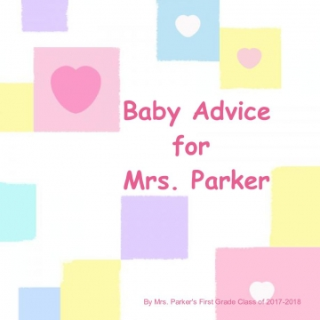 Baby Advice for Mrs. Parker