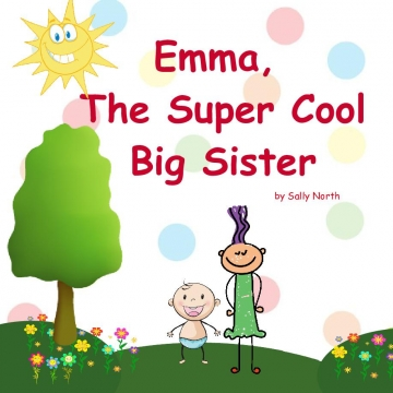Emma, The Super Cool Big Sisterr!