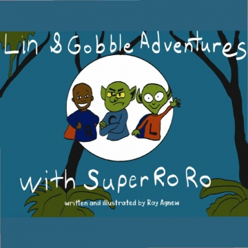 Lin & Gobble Adventures With Super Ro Ro