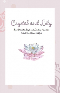 Crystal and LIly