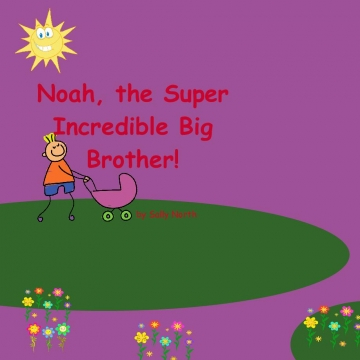 Noah, The Super Incredible Big Brother! Bookemon2