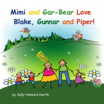 Mimi & Gar-Bear Love Blake, Gunnar and Piper!