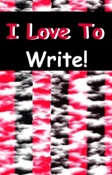 I Love To Write