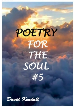 Poetry For The Soul #5