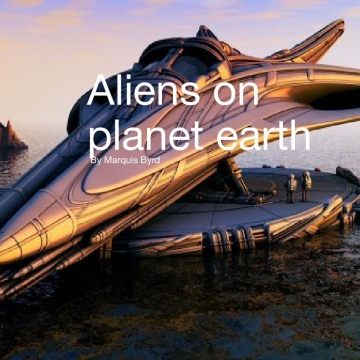 Aliens on planet earth