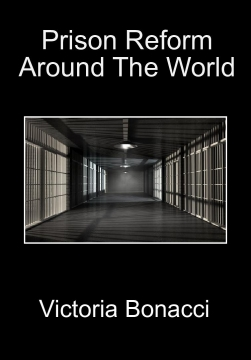 Prison Reform Around The World