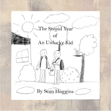 The Stupid Year of an Unlucky Kid