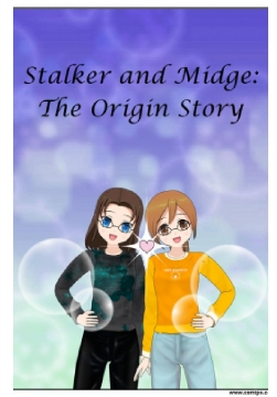 Stalker and Midge: The Origin Story