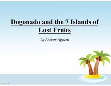 Dogonado and the 7 Islands of Lost Fruits