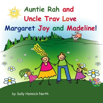 Auntie Rah and Uncle Trav love Margaret Joy and Madeline!