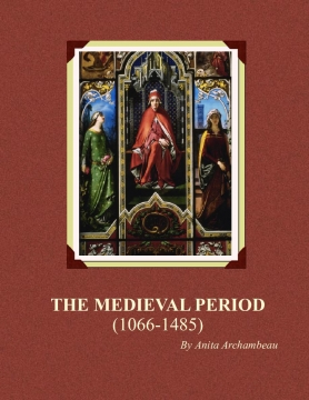 The Medieval Period (1066-1485)