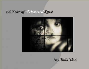 A year of dissected love