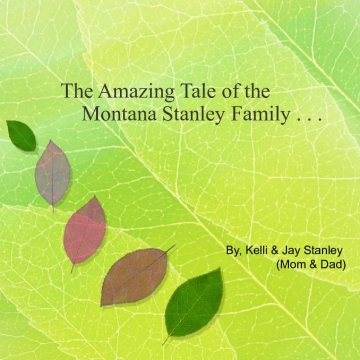 The Amazing Tale of the Montana Stanley Family