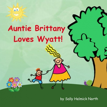 Auntie Brittany Loves Wyatt!