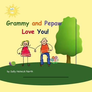 Grammy and Pepaw Love You!