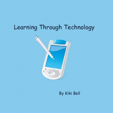 Learning Through Technology Online Portfolio