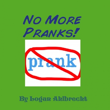 No More Pranks!