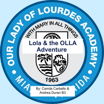 Lola and the OLLA Adventure