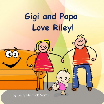 Gigi and Papa Love Riley