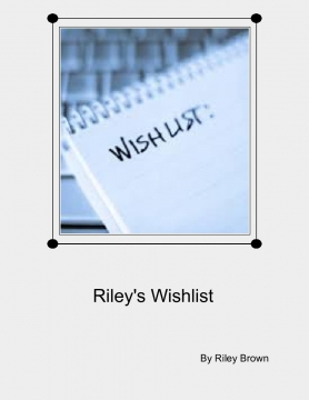 Riley's Wishlist
