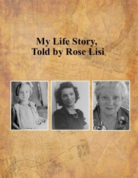 My Life Story: Rose Lisi