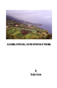 Alejandro, Captain Bill, and the departure from Terceira