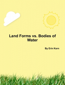 Land Forms vs. Bodies of Water