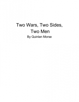 Two Wars, Two Sides, Two Men