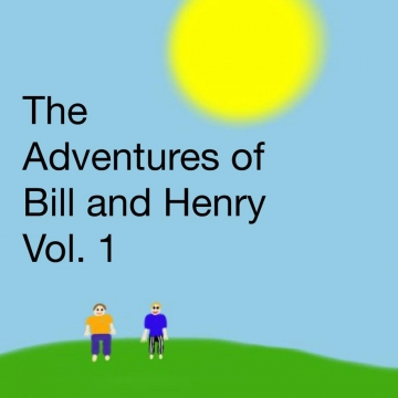 The adventures of Bill and Henry Vol.1