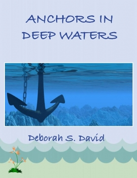 ANCHORS IN DEEP WATERS