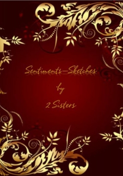 Sentiments-Sketches by 2 Sisters