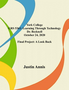 GRS 5361 Assignment 8b Project: A Look Back